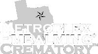 Metroplex Embalming - Metroplex Crematory